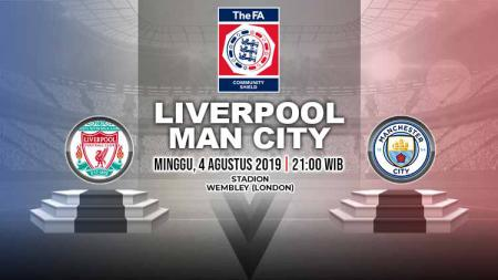 Laga Community Shield 2019 antara Liverpool vs Manchester City bisa disaksikan melalui live streaming. - INDOSPORT
