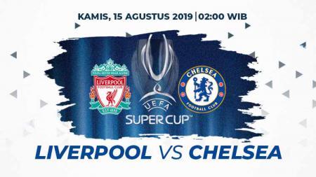 Link Live Streaming Piala Super Eropa 2019 Liverpool vs Chelsea. - INDOSPORT