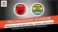 Indosport - Jadwal pertandingan sepak bola Shopee Liga 1 2019 hari ini, Minggu (18/08/19) yang menyajikan bentrokan panas antara PSM Makassar vs Persib Bandung.