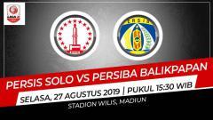 Indosport - Prediksi Persis Solo vs Persiba Balikpapan.