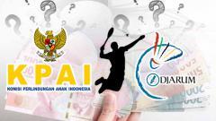 Indosport - KPAI vs PB Djarum: siapa lagi yang mau danai selain pabrik tembakau?