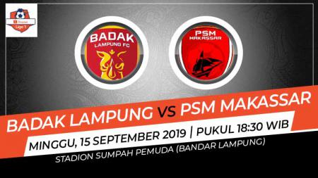 Hasil pertandingan Badak Lampung vs PSM Makassar di Liga 1 2019. - INDOSPORT