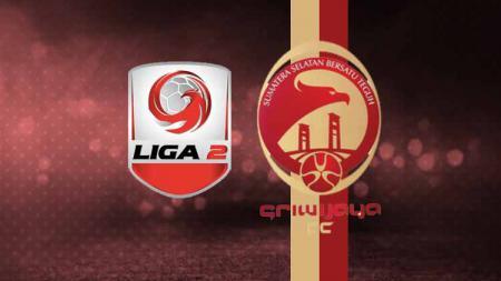 Logo Liga 2 dan logo Sriwijaya FC - INDOSPORT
