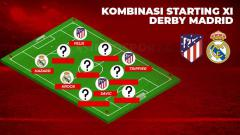 Indosport - Kombinasi Starting XI Derby Madrid, Atletico Madrid vs Real Madrid