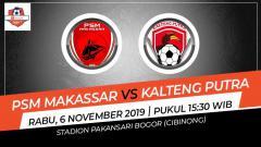 Indosport - Hasil pertandingan antara PSM Makassar vs Kalteng Putra.