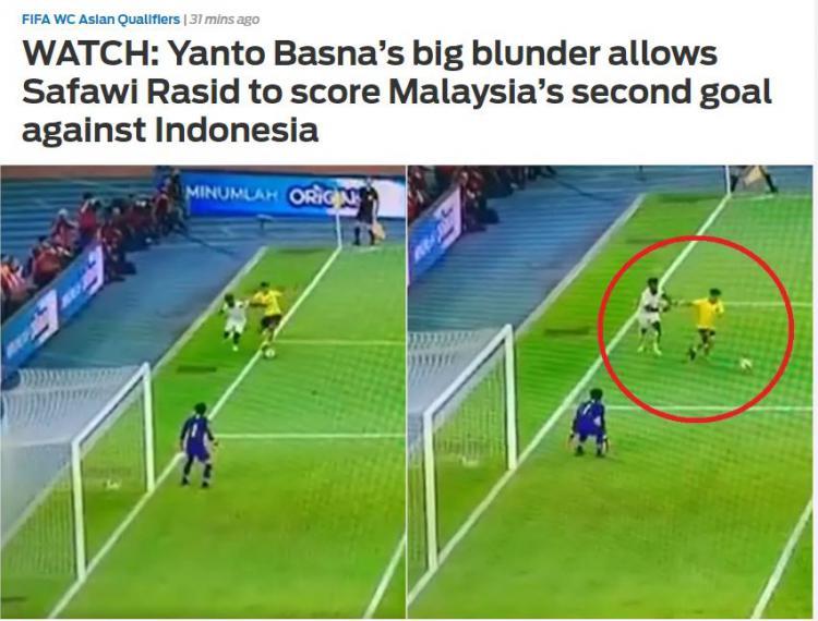 Blunder Yanto Basna di pertandingan Grup G Kualifikasi Piala Dunia 2022 antara Malaysia vs Timnas Indonesia, Selasa (19/11/19) malam WIB disorot oleh media asing. Copyright: www.foxsportsasia.com