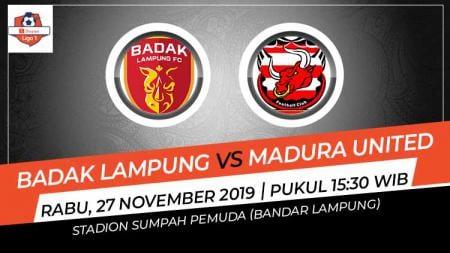 Berikut prediksi pertandingan sepak bola Perseru Badak Lampung FC vs Madura United FC pada  pekan ke-29 kompetisi Shopee Liga 1 2019. - INDOSPORT