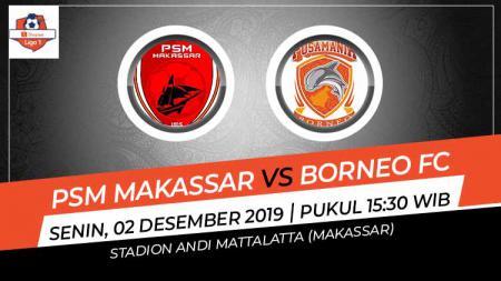 Prediksi Pertandingan Liga 1 2019 antara PSM Makassar vs Borneo FC. - INDOSPORT