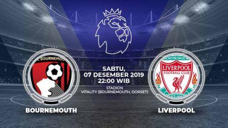 Prediksi pertandingan pekan ke-16 Liga Inggris 2019-2020 antara Bournemouth vs Liverpool, Sabtu (07/12/19). - INDOSPORT