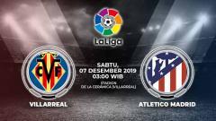 Indosport - Villarreal akan menjamu Atletico Madrid dalam laga lanjutan LaLiga Spanyol pekan ke-16 yang akan digelar pada hari Sabtu (07/12/2019).