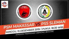 Indosport - Jadwal pertandingan antara PSM Makassar vs PSS Sleman pada pekan ke-33 Liga 1 2019.