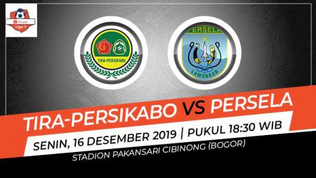 Prediksi pertandingan pekan ke-33 kompetisi Shopee Liga 1 2019 antara Tira-Persikabo vs Persela Lamongan, Senin (16/12/19). - INDOSPORT