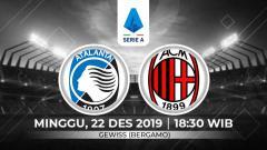 Indosport - Atalanta, yang berada dalam performa meyakinkan, dinilai bisa meraih hasil positif saat menjamu AC Milan pada pekan ke-17 Serie A Italia, Minggu (22/12/19).