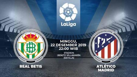 Berikut prediksi pertandingan antara Real Betis vs Atletico Madrid dalam lanjutan LaLiga Spanyol 2019-2020 pekan ke-18. - INDOSPORT