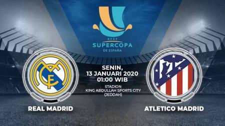 Prediksi pertandingan Real Madrid vs Atletico Madrid di final Piala Super Spanyol 2019/20 di mana kedua tim termotivasi jadi juara lagi, Senin (13/01/20). - INDOSPORT
