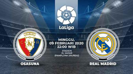 Link live streaming pertandingan LaLiga Spanyol pekan ke-23 antara Osasuna vs Real Madrid. - INDOSPORT