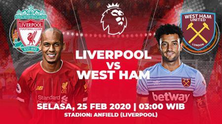 Liverpool akan menjamu West Ham United di ajang Liga Inggris, Selasa (25/02/20) pukul 03.00 WIB. - INDOSPORT