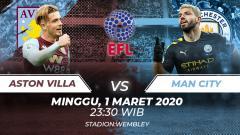 Indosport - Manchester City bakal menghadapi Aston Villa dalam babak final Piala Liga Inggris 2019-2020 pada Minggu (01/03/20) di Wembley Stadium.