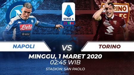 Berikut link live streaming pertandingan Serie A Liga Italia antara Napoli vs Torino yang berlangsung pada Minggu (01/03/20) dini hari WIB. - INDOSPORT