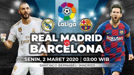 Link Live Streaming El Clasico Liga Spanyol Real Madrid vs Barcelona - INDOSPORT