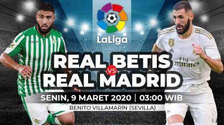 Berikut prediksi pertandingan LaLiga Spanyol antara Real Betis vs Real Madrid, Senin (09/03/20) WIB - INDOSPORT