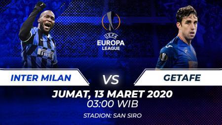Berikut prediksi pertandingan Inter Milan vs Getafe dalam babak 16 besar Liga Europa 2019-2020 leg pertama di Giuseppe Meazza, Milan. - INDOSPORT