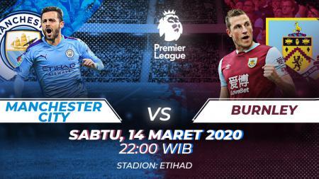 Berikut prediksi pertandingan Liga Inggris pekan ke-30 antara Manchester City vs Burnley, Sabtu (14/03/20) WIB. - INDOSPORT