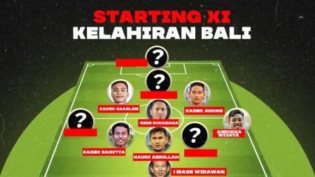 Formasi 11 terbaik dari pesepak bola Indonesia kelahiran Bali. - INDOSPORT