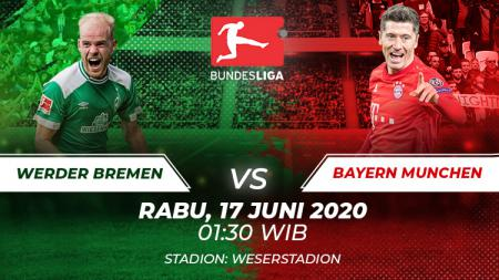 Berikut link live streaming pertandingan Bundesliga Jerman pada pekan ke-32 antara Werder Bremen vs Bayern Munchen. - INDOSPORT