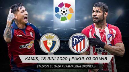 Berikut prediksi pertandingan Osasuna vs Atletico Madrid di ajang LaLiga Spanyol pekan ke-29, Kamis (18/06/20) pukul 03.00 WIB di El Sadar. - INDOSPORT