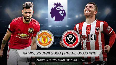 Prediksi pertandingan antara  Manchester United vs Sheffield United dalam lanjutan Liga Inggris 2019-20 siap membuat tuan rumah jaga eksistensi, Kamis (25/06/20). - INDOSPORT
