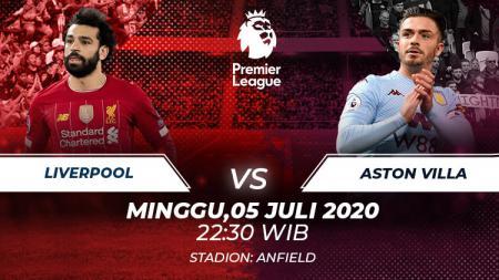 Berikut ini link live streaming pertandingan Liga Inggris hari ini, Minggu (05/07/20) pukul 22.30 WIB antara Liverpol vs Aston Villa di Anfield Stadium. - INDOSPORT