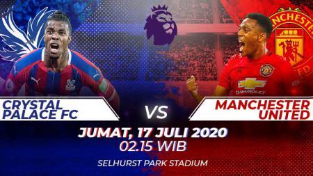 Berikut link live streaming pertandingan Liga Inggris musim 2019/2020 pekan ke-36 yang mempertemukan dua klub antara Crystal Palace vs Manchester United. - INDOSPORT