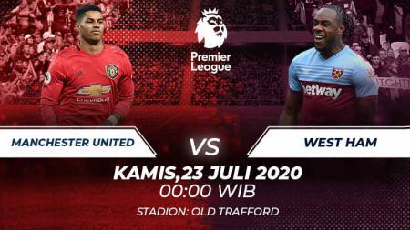 Berikut ini link live streaming pertandingan Liga Inggris antara Manchester United vs West Ham, Kamis (23/07/20) pukul 00.00 WIB. - INDOSPORT