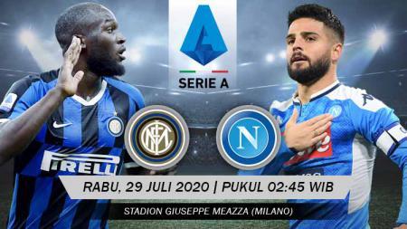 Link live streaming pertandingan pekan ke-37 Serie A Liga Italia antara Inter Milan vs Napoli pada Rabu (29/7/2020) pukul 02.45 dini hari WIB. - INDOSPORT