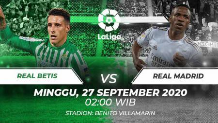 Berikut prediksi pertandingan LaLiga Spanyol musim 2020/2021 yang akan mempertemukan antara Real Betis vs Real Madrid di Estadio Benito Villamarin. - INDOSPORT