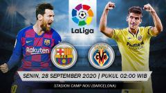 Indosport - Berikut ini link live streaming pertandingan LaLiga Spanyol hari ini, Senin (28/09/20) pukul 02.00 WIB antara Barcelona vs Villarreal di Camp Nou.