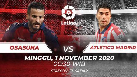 Berikut prediksi pertandingan Osasuna vs Atletico Madrid di ajang LaLiga Spanyol pekan ke-8, Minggu (1/11/2020) pukul 00.30 WIB di Stadion El Sadar. - INDOSPORT