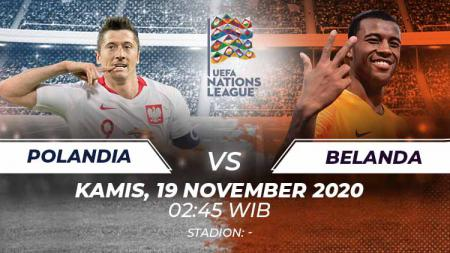 Berikut tersaji link live streaming pertandingan sepak bola antara Timnas Polandia vs Belanda yang akan berlangsung pada Kamis (19/11/20) pukul 02.45 WIB. - INDOSPORT