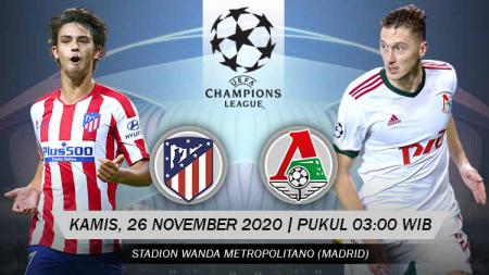Pertandingan Atletico Madrid vs Lokomotif Moskwa (Liga Champions). - INDOSPORT