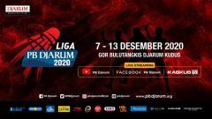 Indosport - PB Djarum kembali menggelar Liga PB Djarum 2020 di GOR Djarum Jati, Kudus, Jawa Tengah pada 7-13 Desember 2020.