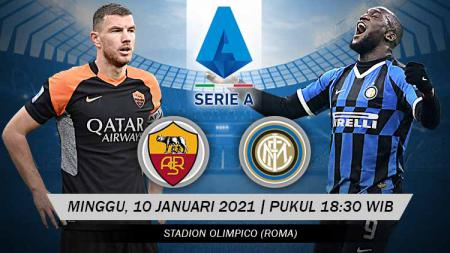 AS Roma akan menjamu Inter Milan di pekan ke-17 Serie A Italia, Minggu (10/01/21) pukul 18.30. Berikut proyeksi duel antarlini kedua tim penghuni 3 besar itu. - INDOSPORT