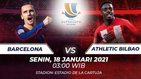 Berikut link live streaming pertandingan final Piala Super Spanyol antara Barcelona vs Athletic Bilbao pada Senin (18/01/21) pukul 03:00 dini hari WIB. - INDOSPORT