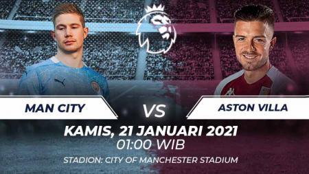 Berikut link live streaming pertandingan lanjutan Liga Inggris 2020-2021 antara Manchester City vs Aston Villa yang berlangsung di Etihad Stadium. - INDOSPORT