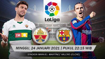 Pertandingan Elche vs Barcelona (LaLiga). - INDOSPORT