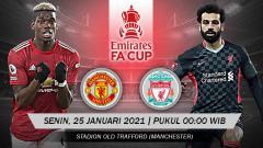 Indosport - Berikut prediksi pertandingan Manchester United vs Liverpool di ajang Piala FA putaran keempat, Senin (25/1/2021) pukul 00.00 WIB di Old Trafford.