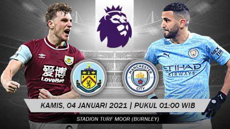 Duel seru akan tersaji pada pekan ke-22 Liga Inggris 2020-2021 antara Burnley menghadapi Manchester City di Stadion Turf Moor, Kamis (04/02/21) dini hari WIB. - INDOSPORT