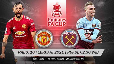 Babak putaran kelima Piala FA 2020/21 menampilkan duel menarik antara Manchester United vs West Ham United. Pertandingan ini bakal dimainkan di Old Trafford. - INDOSPORT