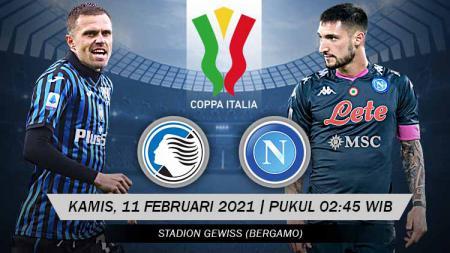 Berikut prediksi pertandingan Coppa Italia antara Atalanta vs Napoli. - INDOSPORT