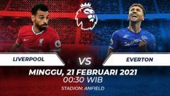 Indosport - Prediksi Liga Inggris antara Liverpool vs Everton, Minggu (21/02/21) dini hari WIB.